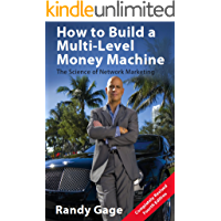 How to Build a Multi-Level Money Machine - 4th Edition