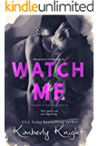 Watch Me (Dangerously Intertwined Book 2)