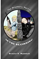In the Beginning (The Brothers Martin Book 0) Kindle Edition