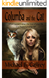 Columba and the Cat (The Columba Chronicles Book 1)