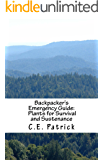 Backpacker's Emergency Guide: Plants for Survival and Sustenance
