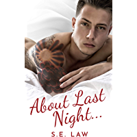 About Last Night: A Bad Boy Billionaire Romance (Naughty Relations Book 1)