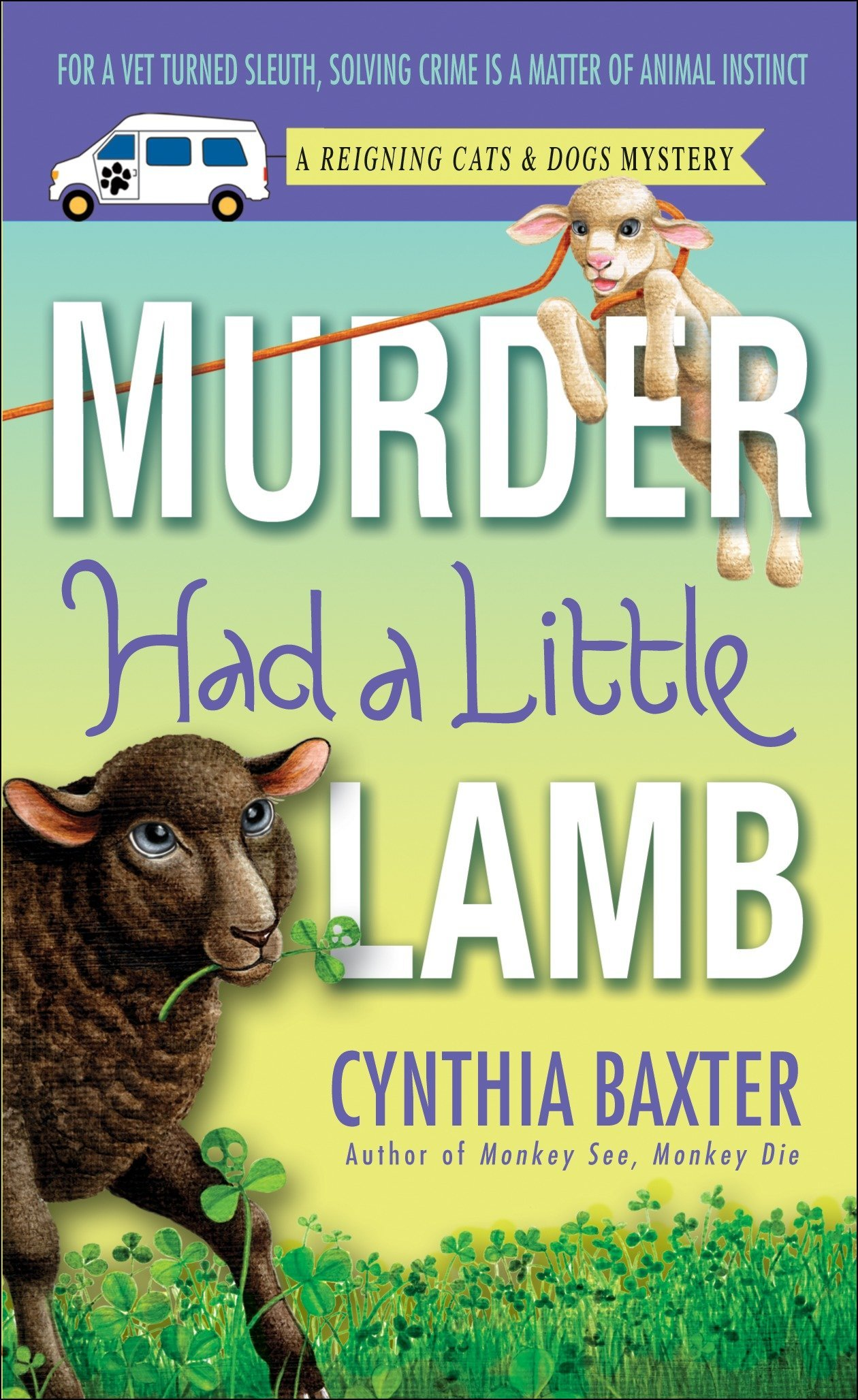Download Murder Had a Little Lamb: A Reigning Cats & Dogs Mystery (Reigning Cats and Dogs Mystery) PDF