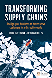 Transforming Supply Chains (Financial Times Series)