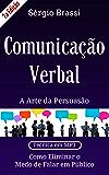 Comunicação Verbal: A Arte da Persuasão