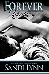 Forever You (Forever Trilogy Book 2) Kindle Edition
