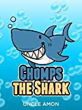 Chomps the Shark: Short Stories and Funny Jokes (Fun Time Reader Book 37)