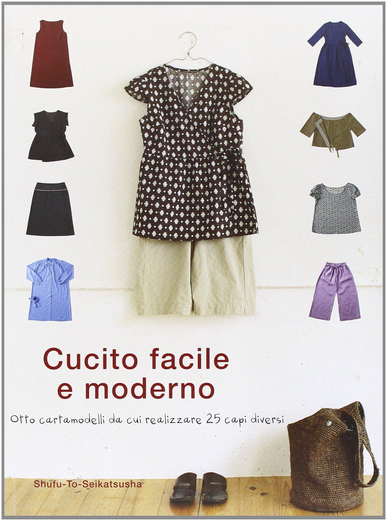 the best attitude 99e00 d89a1 Amazon.it: Cucito facile e moderno - Shufu-To-Seikatsusha ...