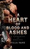 A Heart of Blood and Ashes (A Gathering of Dragons Book 1)