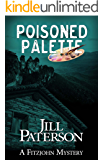 Poisoned Palette (A Fitzjohn Mystery Book 6)