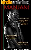 Manjani: black girl vs. racism in america (a novel)