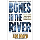 BONES IN THE RIVER: an absolutely gripping crime thriller full of twists (CSI Grace McColl & Detective Nick Weston Lakes Crim