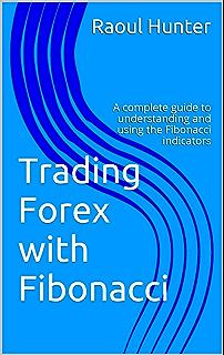 Amazon com: Fibonacci Retracement: For successful forex trading