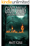 Ghost Drums: A Dark Supernatural Fantasy