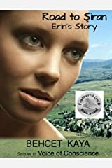 Road to Siran: Erin's Story Kindle Edition