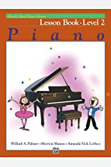 Alfred's Basic Piano Library - Lesson 2: Learn How to Play with this Esteemed Piano Method Kindle Edition
