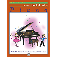 Alfred's Basic Piano Library - Lesson 2: Learn How to Play with this Esteemed Piano Method book cover