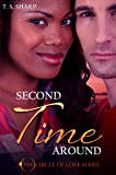 Second Time Around (The Circle of Love Book 2)
