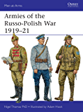 Armies of the Russo-Polish War 1919–21 (Men-at-Arms Book 497)