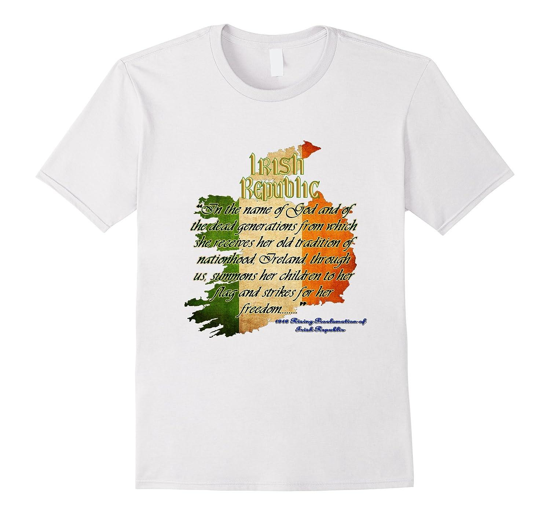 47e736448 Irish Republic Ireland Flag Easter Rising Proclamation Shirt-CL ...