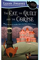 The Cat, the Quilt and the Corpse: A Cats in Trouble Mystery Mass Market Paperback