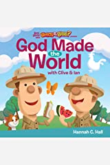 God Made the World (Buck Denver Asks... What's in the Bible?) Kindle Edition