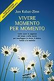 Vivere momento per momento: Edizione riveduta e aggiornata