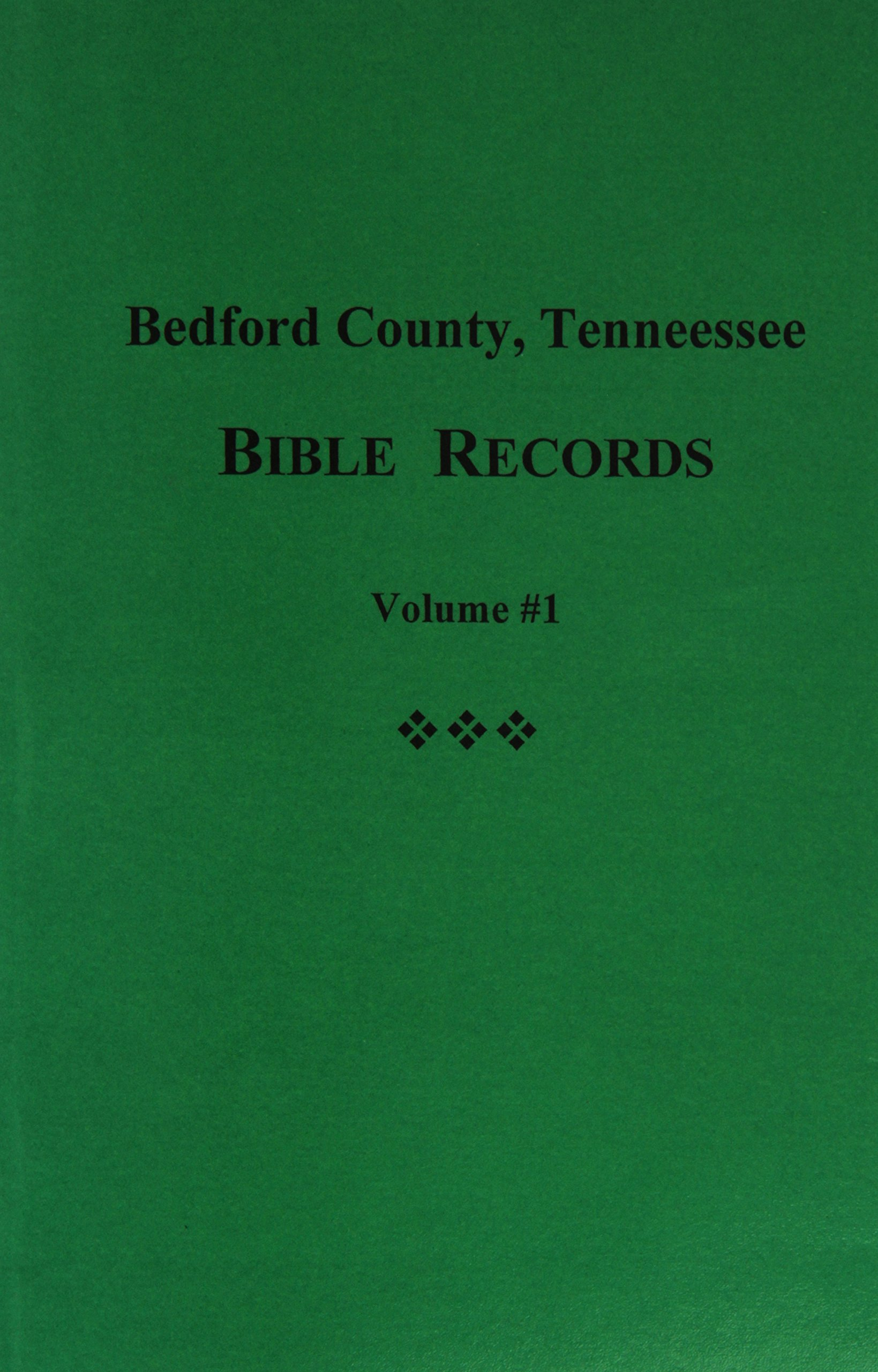 Bedford County, Tennessee Bible Records - Vol. #1 pdf