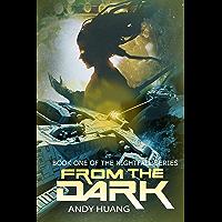 From the Dark (Nightfall Book 1)