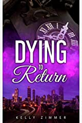 Dying to Return (Emi Watson Book 2) Kindle Edition