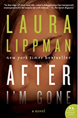 After I'm Gone: A Novel Kindle Edition
