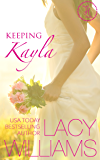 Keeping Kayla: a Cowboy Fairytales spin-off (Triple H Brides Book 4)
