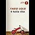 È tutta vita (Italian Edition)