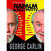 Napalm & Silly Putty (English Edition)