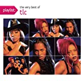 Playlist: The Very Best of Tlc (Dig)