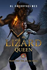 The Lizard Queen Book Four: You Are the Dream Kindle Edition