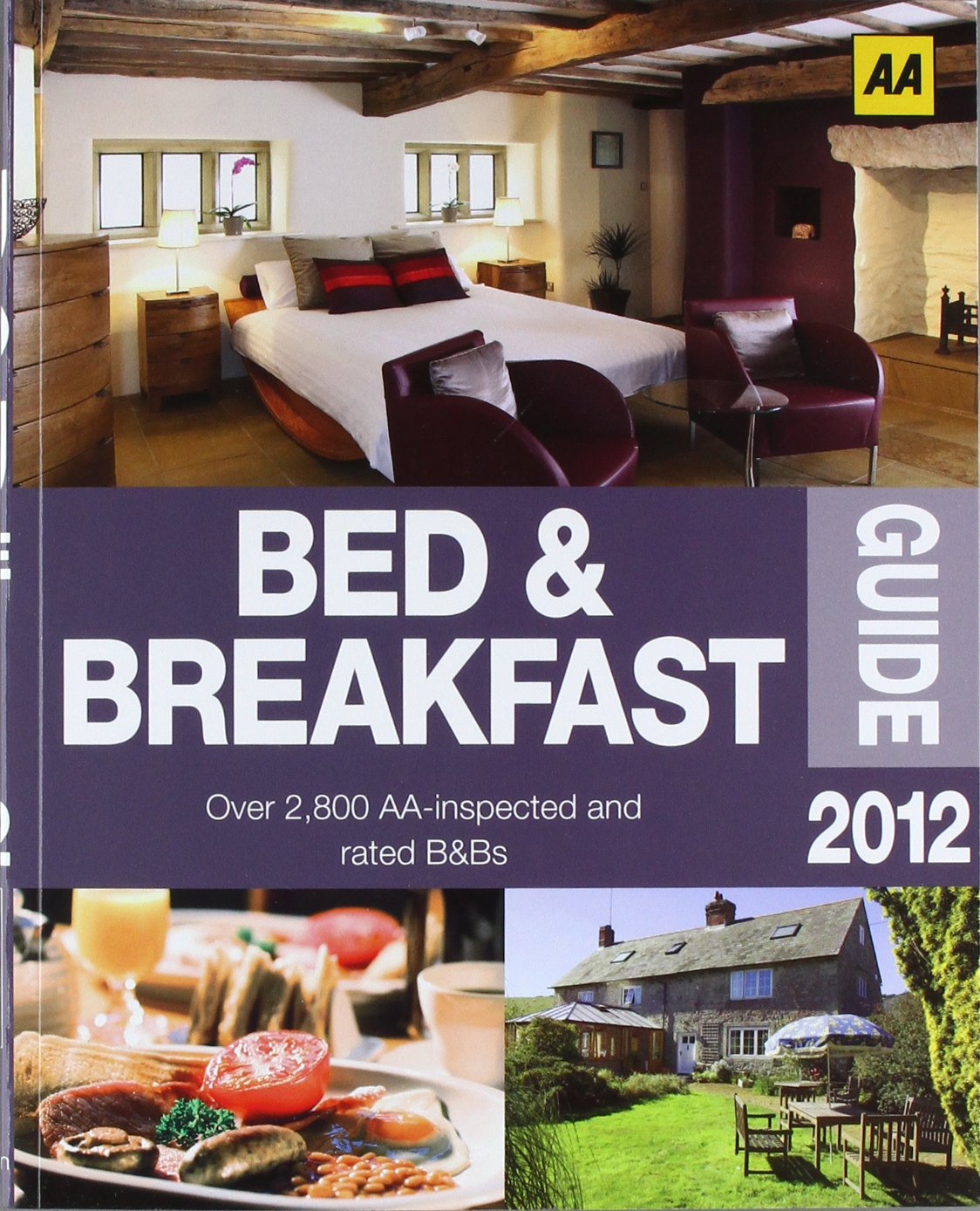The Bed and Breakfast Guide 2012: England, Scotland, Wales, Northern Ireland, Republic of Ireland. Over 2 800 AA-inspected and rated B&Bs (AA Bed & Breakfast Guide)