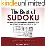 The Best of Sudoku: 200 Hand Selected Sudoku Puzzles With Solutions. Four Difficulty Levels From Novice To Elite. (English Edition)