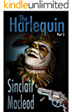 The Harlequin - Part 3 (A Russell and Menzies Mystery)