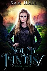 Not My Fantasy (Book Lover 1) Kindle Edition
