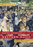 The Norton Anthology of Western Music (Seventh Edition)  (Vol. 3)