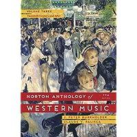 The Norton Anthology of Western Music: Twentieth Century and After, Volume Three