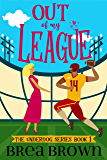 Out of My League (The Underdog series Book 1)