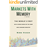 Markets with Memory: The World's First Data Science Book on the Hemp & Cannabis Industry