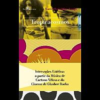 Tropicacosmos: Interseções estéticas a partir da música de Caetano Veloso e do cinema de Glauber Rocha