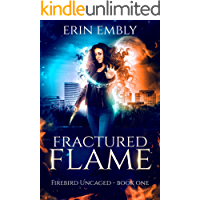 Fractured Flame (Firebird Uncaged Book 1) book cover