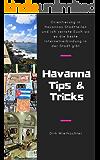 Havanna Tipps und Tricks: Orientierung in Havannas Stadteilen und ich verrate Euch wo es in Havanna die beste Internetverbindung gibt