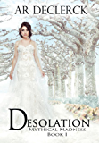 Desolation (Mythical Madness)