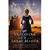 The Vanishing at Loxby Manor