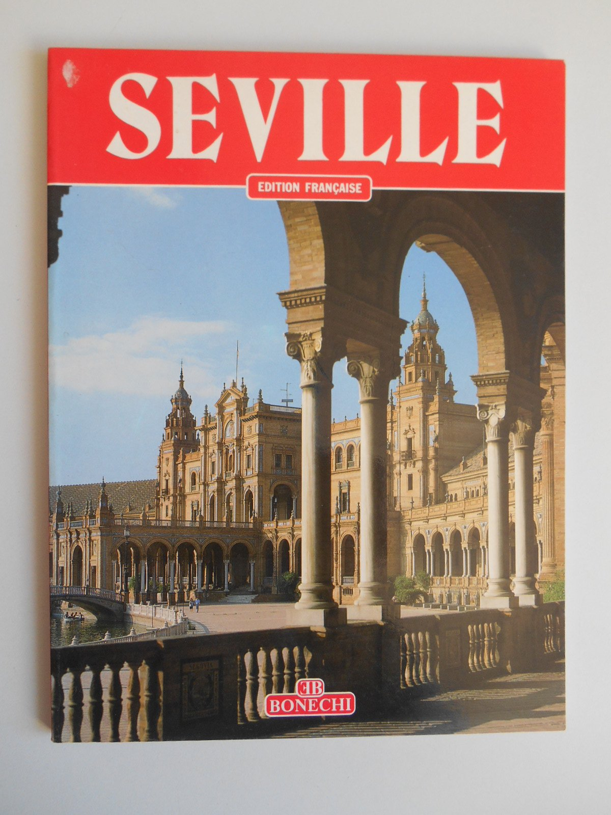 Seville - 90 Color Illustrations -English Edition (French) Paperback – 1988